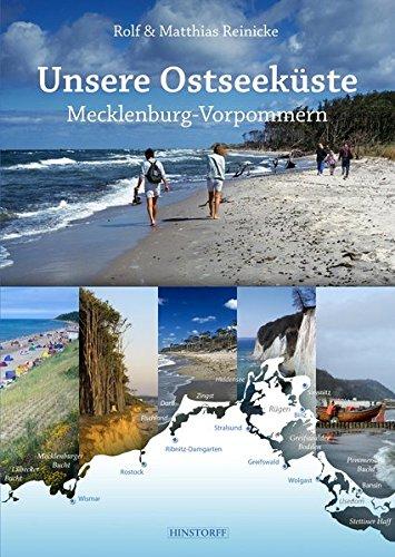 Unsere Ostseeküste: Mecklenburg-Vorpommern