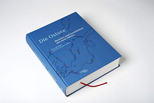 Die Ostsee: Berichte und Geschichten aus 2000 Jahren - 3